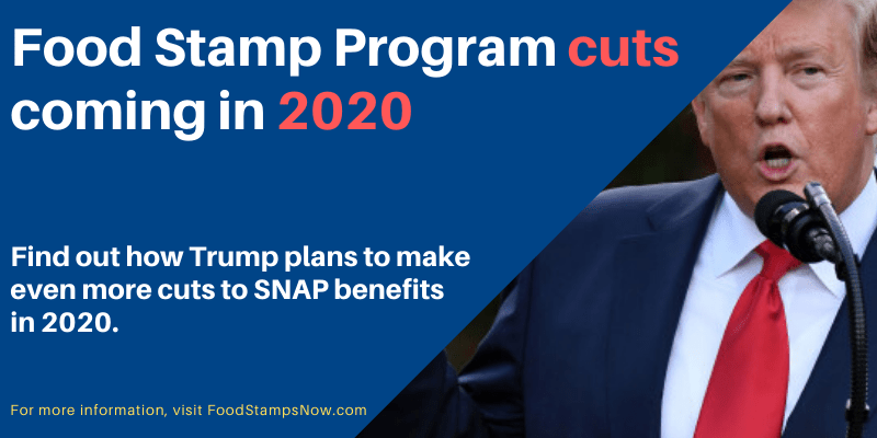 Food Stamp Program cuts coming in 2020