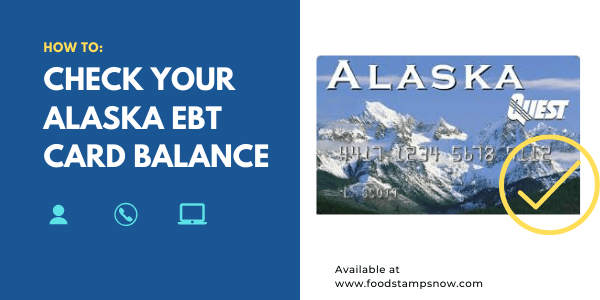 How to Check your Alaska EBT Card Balance