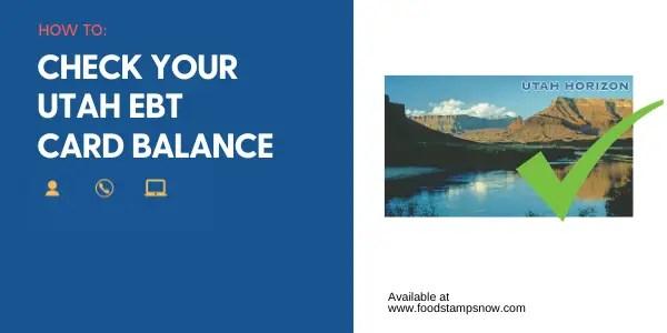 """""""Utah EBT Card Balance"""""""