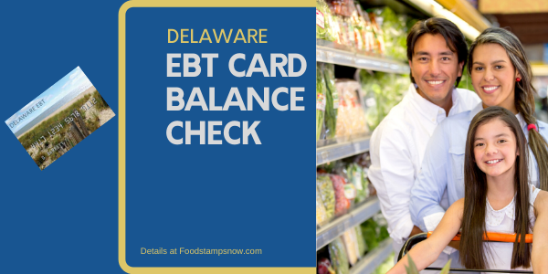 """Check Your Delaware EBT Card Balance"""