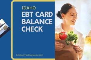 """How to Check Your Idaho EBT Card Balance"""