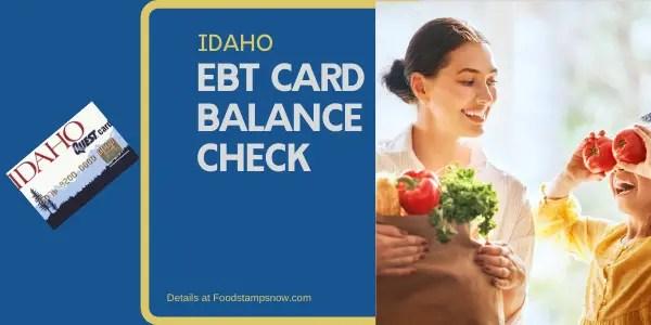 """""""Check Your Idaho EBT Card Balance"""""""