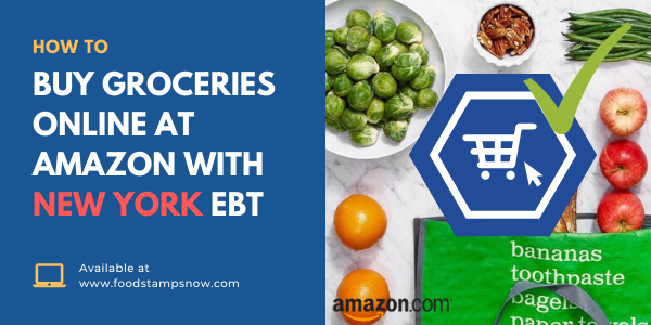 How to Buy Groceries Online at Amazon with New York EBT