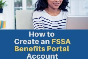 """How to Create an FSSA Benefits Portal Account"""