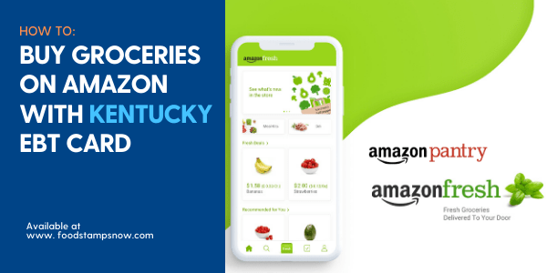"""Buy Groceries online on Amazon with Kentucky EBT Card"""