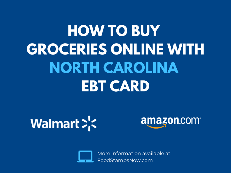 Buy groceries online with your North Carolina EBT Card