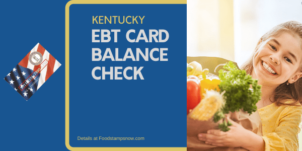 """Check Your Kentucky EBT Card Balance"""