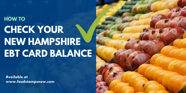 How to Check New Hampshire EBT Card Balance
