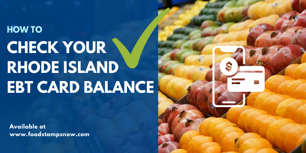 How to Check Rhode Island EBT Card Balance