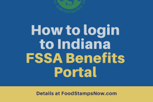 """How to login to Indiana FSSA Benefits Portal"""