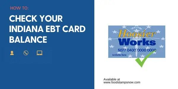 """Indiana EBT Card Balance"""
