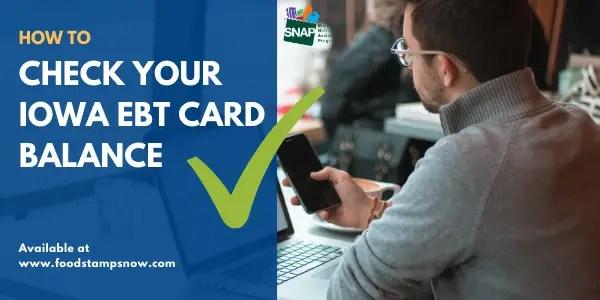 How to Check Iowa EBT Card Balance