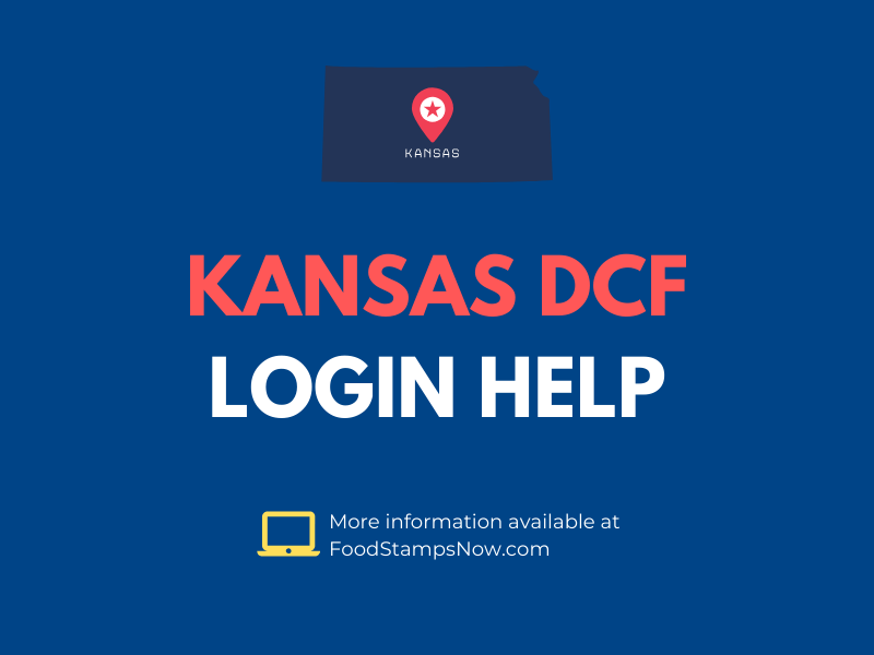 Kansas DCF Login Help