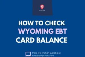 Wyoming EBT Card Balance Check