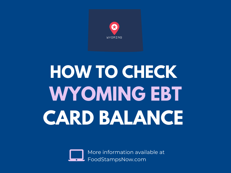 Wyoming EBT Card Balance Check
