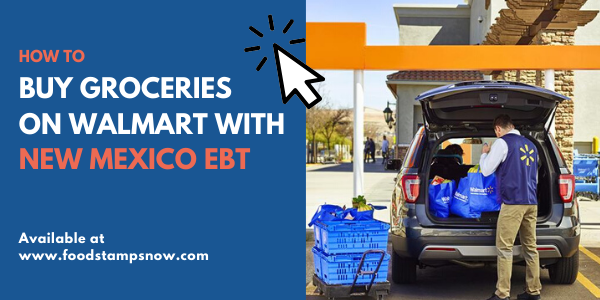 Buy Groceries on Walmart with New Mexico EBT