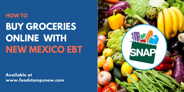 Buy groceries online with New Mexico EBT
