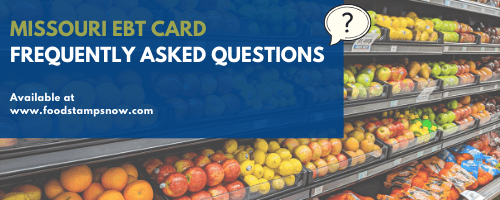 Missouri EBT Card FAQs