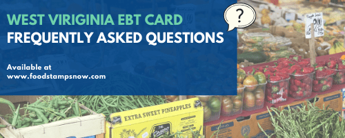 West Virginia EBT FAQs