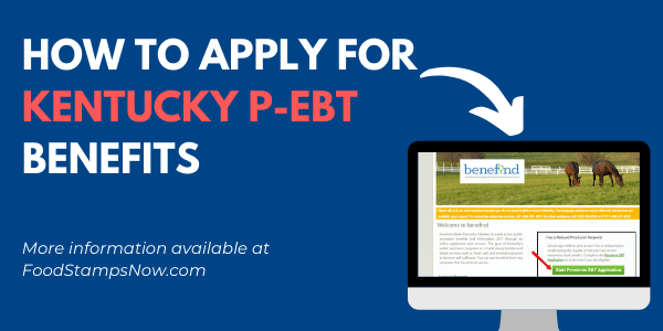 Apply for Kentucky P-EBT Benefits