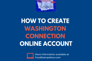 """""""How to create Washington Connection Online Account"""""""