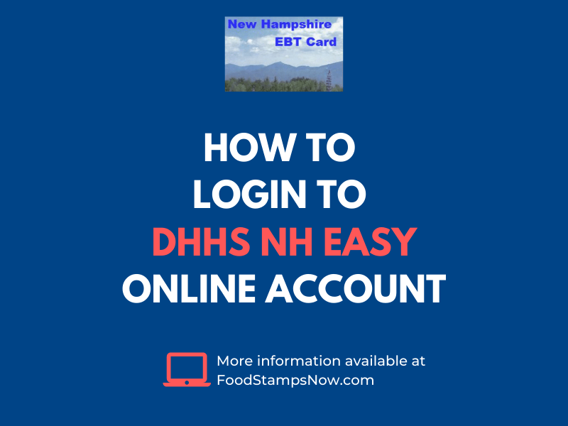 """How to login to DHHS NH EASY Online Account"""