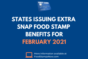 Extra SNAP EBT benefits for February 2021