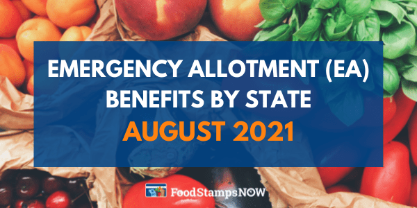 Emergency allotment benefits by state August 2021