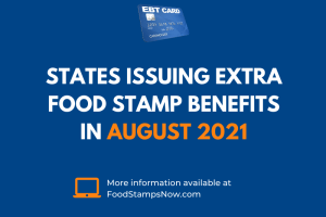 Extra SNAP EBT benefits for August 2021