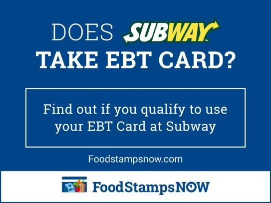 """""""Does Subway Take EBT Card"""""""
