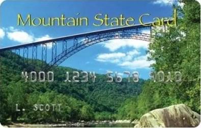 """West Virginia Mountain State EBT Card"""