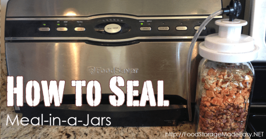 Vacuum Seal Those Meal-in-a-Jars