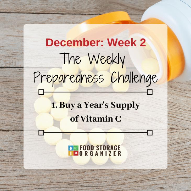 Buy a Year's Supply of Vitamin C • December Prep Challenge Week #2