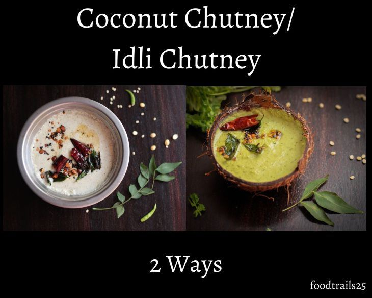Coconut Chutney(2 ways)