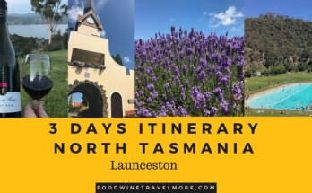 3 days itinerary at northern tasmania launceston