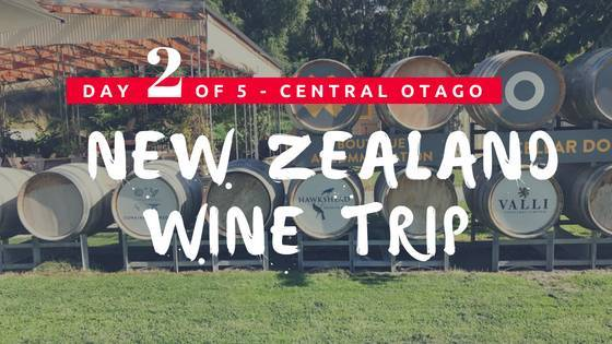 NZ Wine Trip Central Otago Day 2