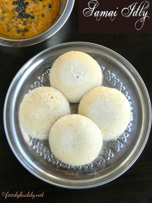samai idli recipe
