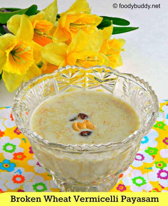 cracked wheat semiya payasam