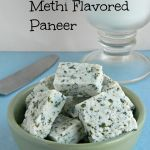 Homemade Methi Flavored Paneer / How to make flavored paneer using yogurt