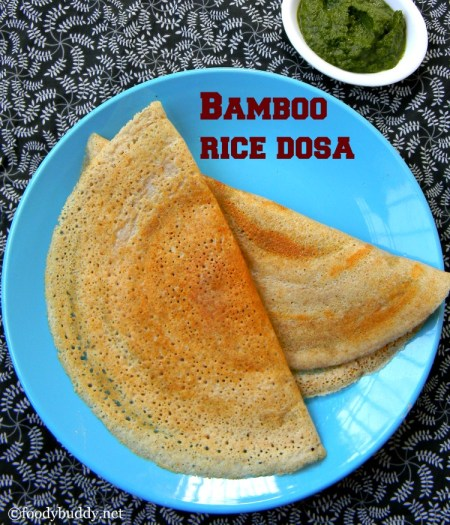 bamboo rice dosa recipe