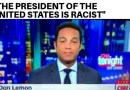 "CNN's Don Lemon Didn't Hold Back On Trump's Comment About Hati And Africa ""The President…Is Racist"""