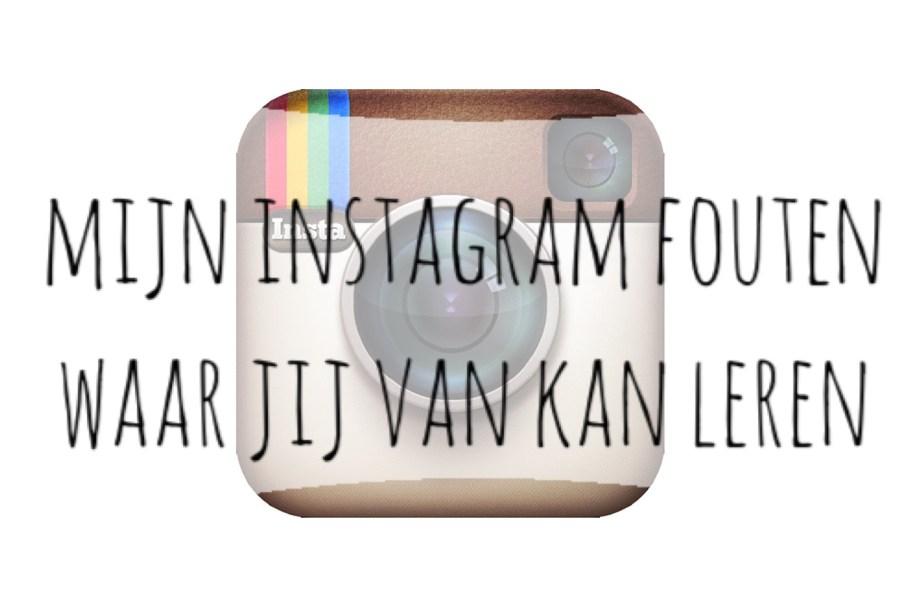 Instagram fouten waar jij van kan leren