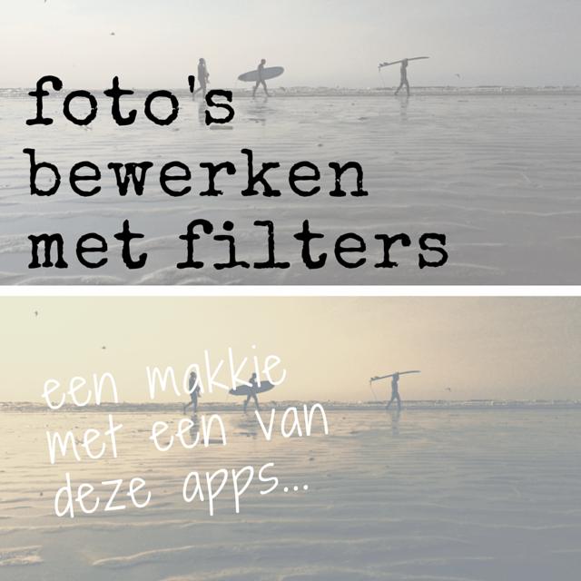 foto's bewerken met filters een makkie met deze apps