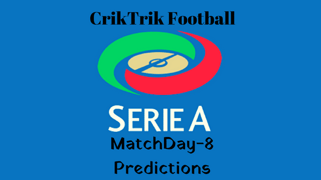 serie a md 8 today match prediction