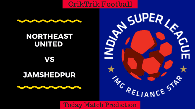 northeast vs jamshedpur today match prediction