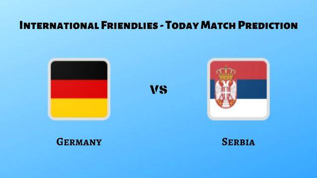 GER vs SER Today Match Prediction