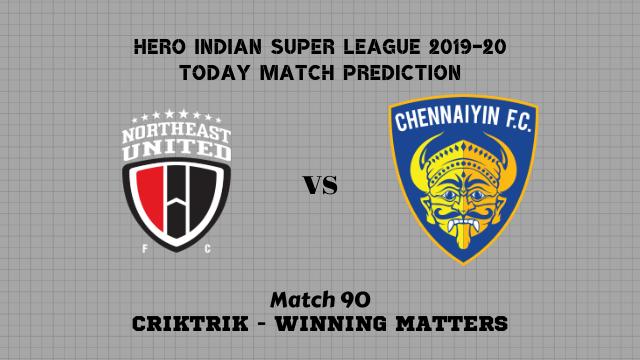 neufc vs cfc prediction isl 2019 20 match90 - NorthEast Utd FC vs Chennaiyin FC Today Match Prediction – ISL 2019-20