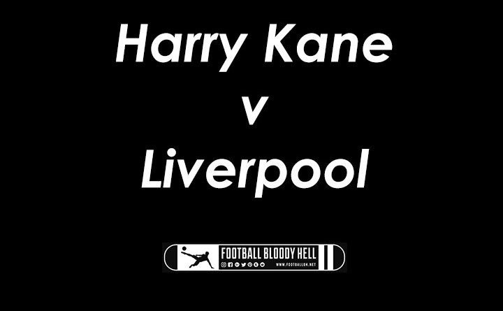 Harry Kane vs Liverpool 22 Oct 2017 | FI