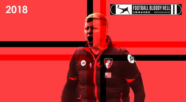 Eddie Howe | The English mastermind at Bournemouth's helm