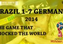 9/30 | Brazil 1-7 Germany – The Game That Shocked The World